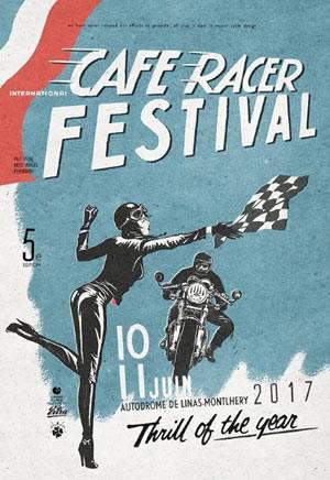 Affiche du Cafe Racer Festival 2017